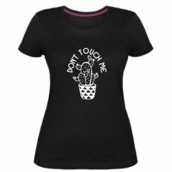 Женская стрейчевая футболка Don't touch me cactus
