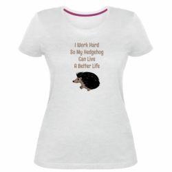 Женская стрейчевая футболка Hedgehog with text