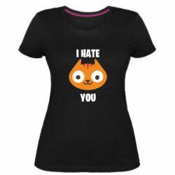 Жіноча стрейчева футболка I hate you