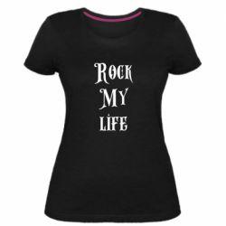Женская стрейчевая футболка Rock my life
