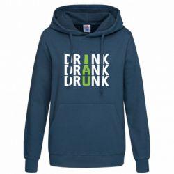 Женская толстовка Drink Drank Drunk