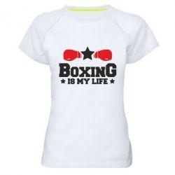 Жіноча спортивна футболка Boxing is my life