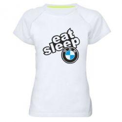 Жіноча спортивна футболка Eat, sleep, BMW