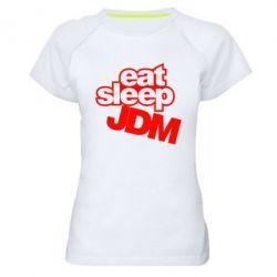 Женская спортивная футболка Eat sleep JDM - FatLine