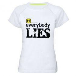 Женская спортивная футболка Everybody LIES House - FatLine