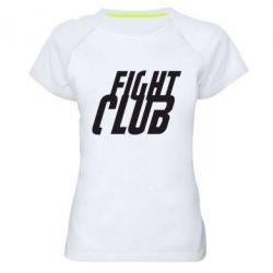 Женская спортивная футболка Fight Club - FatLine