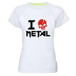 Женская спортивная футболка I love metal - FatLine