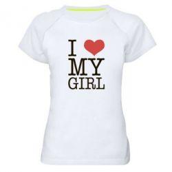 Женская спортивная футболка I love my girl - FatLine