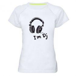 Женская спортивная футболка I'm DJ - FatLine
