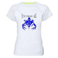 Женская спортивная футболка Ice takes all Dota - FatLine