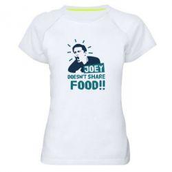 Женская спортивная футболка Joey doesn't share food!