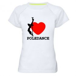 Женская спортивная футболка Love Pole Dance - FatLine