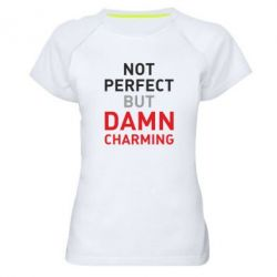 Женская спортивная футболка Не идеальный, но чертовски обаятельный
