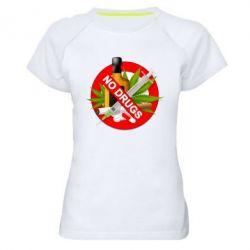 Женская спортивная футболка No Drugs - FatLine