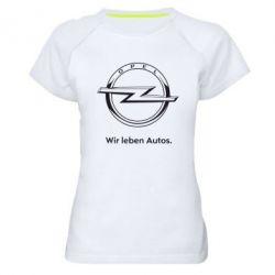 Женская спортивная футболка Opel Wir leben Autos