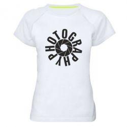 Женская спортивная футболка Photography