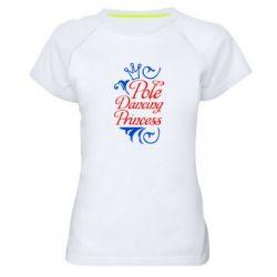 Женская спортивная футболка Pole Dancing Princess - FatLine