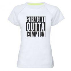 Женская спортивная футболка Straight outta compton - FatLine