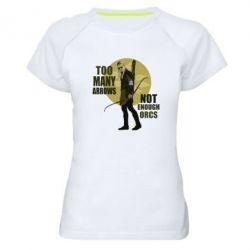 Женская спортивная футболка Too many arrows, not enought orcs - FatLine