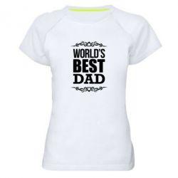 Женская спортивная футболка World's Best Dad - FatLine