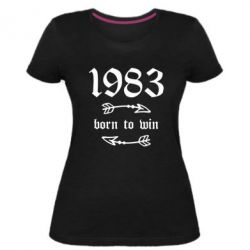 Жіноча стрейчева футболка 1983 Born to win