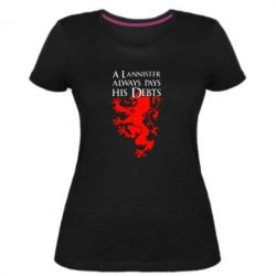 Жіноча стрейчева футболка A Lannister always pays his debts