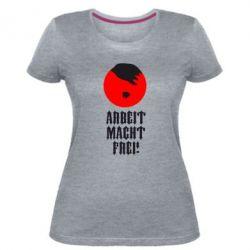 Жіноча стрейчева футболка Arbeit Macht Ftei Hitler