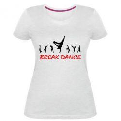 Женская стрейчевая футболка Break Dance