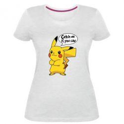 Жіноча стрейчева футболка Catch me if you can