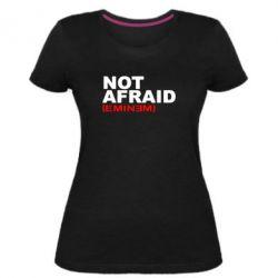 Жіноча стрейчева футболка Eminem Not Afraid