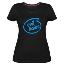 Женская стрейчевая футболка Evil Inside