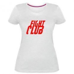 Жіноча стрейчева футболка Fight Club