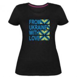 Женская стрейчевая футболка From Ukraine with Love (вишиванка) - FatLine