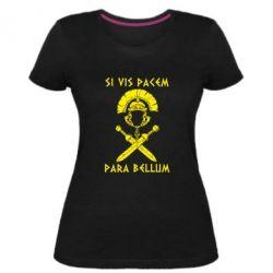 Женская стрейчевая футболка Хочешь мира — готовься к войне