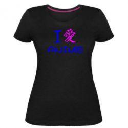 Жіноча стрейчева футболка I love Anime