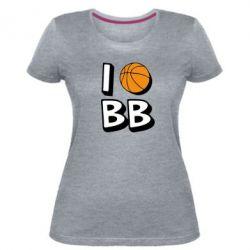 Женская стрейчевая футболка I love basketball