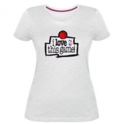 Жіноча стрейчева футболка I love this Game