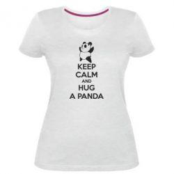 Женская стрейчевая футболка KEEP CALM and HUG A PANDA