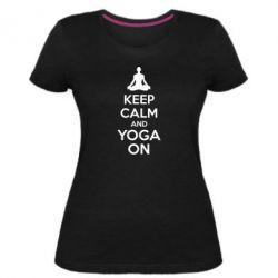 Женская стрейчевая футболка KEEP CALM and YOGA ON
