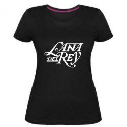 Жіноча стрейчева футболка Lana Del Rey