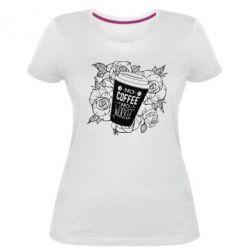 Жіноча стрейчева футболка Нема кави - нема роботи