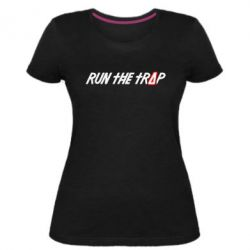 Жіноча стрейчева футболка Run the Trap #