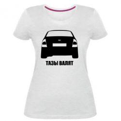 Женская стрейчевая футболка Тазы Валят - FatLine