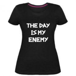 Жіноча стрейчева футболка The day is my enemy