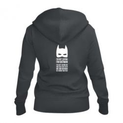 Женская толстовка на молнии I'm not saying i'm batman - FatLine
