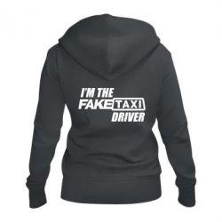Женская толстовка на молнии I'm the Fake Taxi Driver