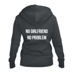 Женская толстовка на молнии No girlfriend. No problem - FatLine