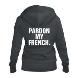 Женская толстовка на молнии Pardon my french. - FatLine