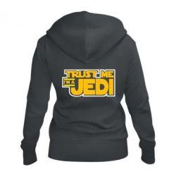 Женская толстовка на молнии Trust me, I'm a Jedi
