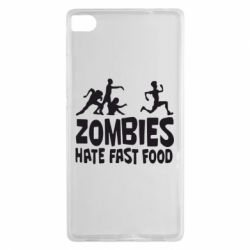 Чехол для Huawei P8 Zombies hate fast food - FatLine